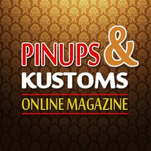 Pinups and Kustoms Online Magazine Square AD 300x300